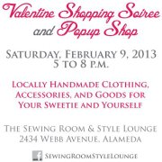 Valentine Shopping Soiree at The Sewing Room & Style Lounge, Alameda