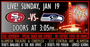 49ers vs Seahawks Championship playoff game at the Alameda Theatre & Cineplex