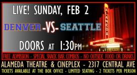 Super Bowl 2014 Live Simulcast at Alameda Theatre and Cineplex