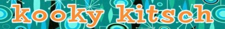 Kooky Kitsch