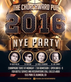 New Year's Eve 2015 at Churchward Pub Alameda
